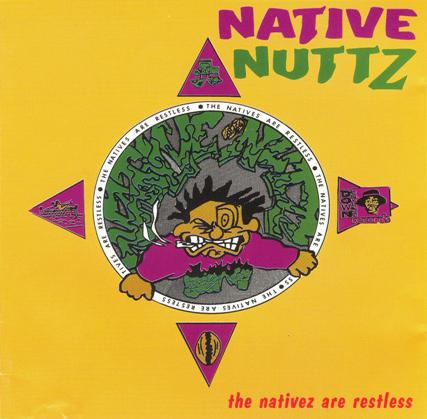native-nuttz-the-nativez-are-restless.jpg