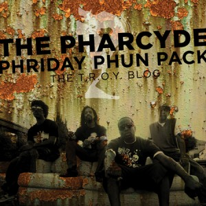00 The Pharcyde-Phriday Phun Pack 9-450